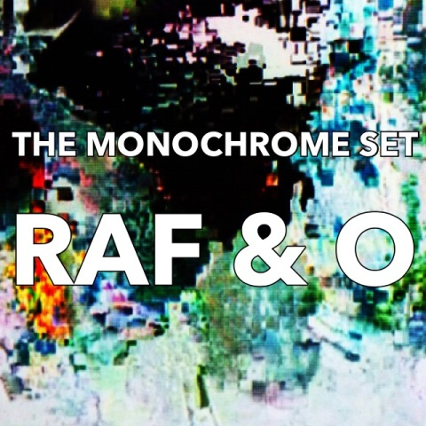 raf-and-o-the-monochrome-set-dexter-bentley-resonance-fm